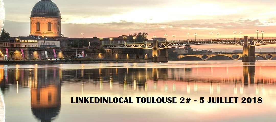 linkedin local toulouse
